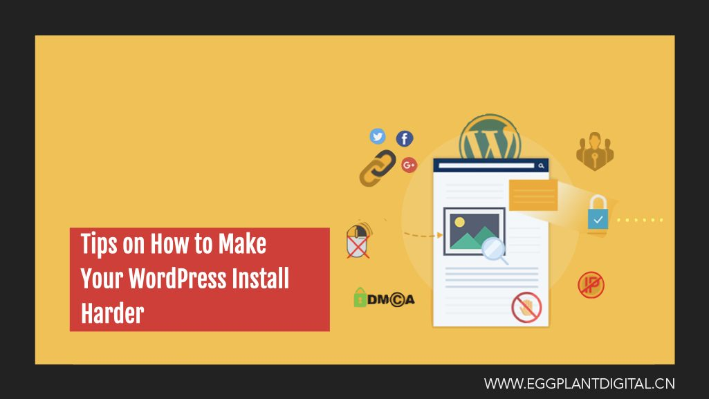 Tips On How To Make Your WordPress Install Harder