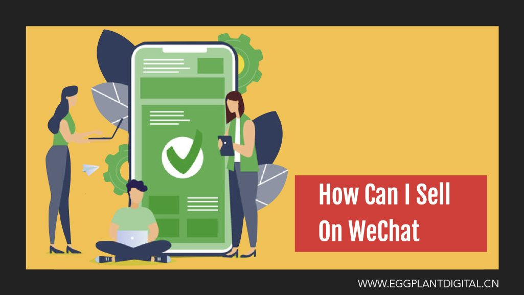How Can I Sell On WeChat?