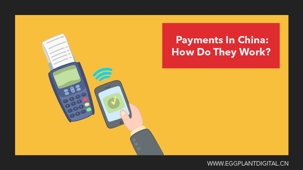 Payments In China : How Do They Work?