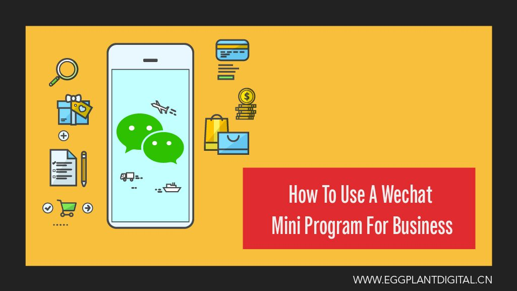 How To Use A WeChat Mini Program For Business