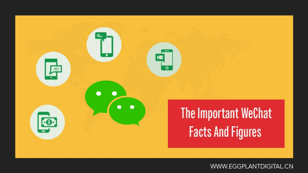 The Important WeChat Facts & Figures